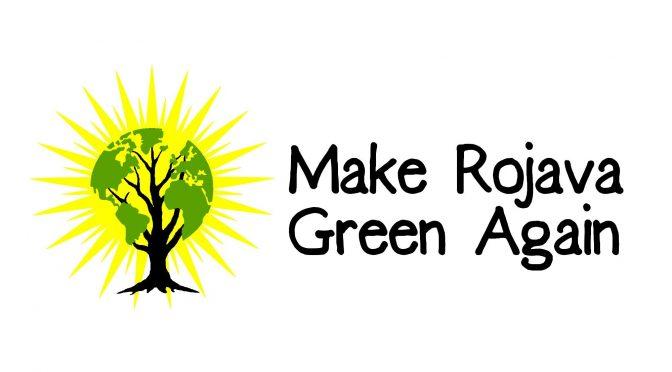 Aby Rojava była znów zielona!