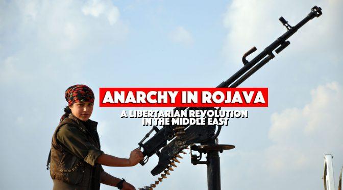Alternatywy dla kapitalizmu: Eksperyment Rojava