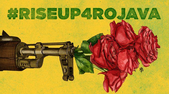 Ekologowie, zbuntujcie się dla Rożawy! Międzynarodowe Dni Oporu 27go i 28go stycznia!